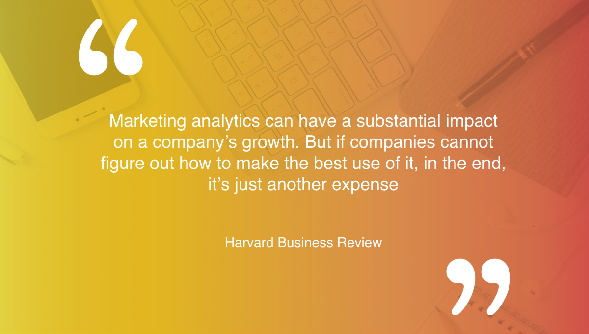 The impact marketing analytics make to your business.